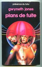 PdF N° 449 PLANS DE FUITE / Gwyneth Jones / Denoël Présence du Futur 1987