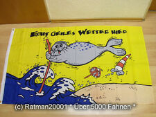 Fahnen Flagge Geiles Wetter Hier Seehund 90 x 150 cm