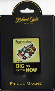 ROBERT OPIE METAL FRIDGE MAGNET Dig for Victory Now NEW Collectable NOSTALGIC