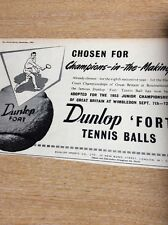 Q1-g Ephemera 1953 Advert Dunlop Fort Tennis Balls Chosen