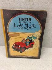COLLECTION TINTIN HERGE TINTIN AU PAYS DE L'OR NOIR B35 1964