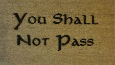 Engraved Coir Door Mat You Shall Not Pass 40cm x 70cm Internal Coir