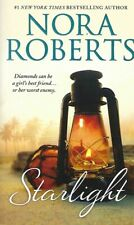 Starlight by Nora Roberts (2015, Paperback) Brand New