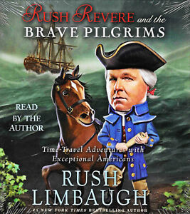NEW Rush Revere and the Brave Pilgrims Audio Book Vol 1 CD Unabridged Limbaugh