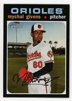 2020 Topps Heritage #237 MYCHAL GIVENS Baltimore Orioles 1971 STYLE CARD