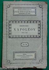 LA19 HISTOIRE DE NAPOLEON: L.GIRAULT CA 1850 BIBLIOTHEQUE PHILIPPART
