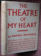 Geoffrey Whitworth - The National Theatre of My Heart Revised Edition in DW 1938