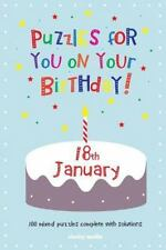 Puzzles for You on Your Birthday - 18th January by Clarity Media (2014,...