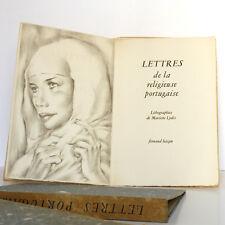 Lettres de la religieuse portugaise Lithos Mariette LYDIS Hazan 1947 Ex numéroté