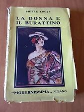 Pierre Louys LA DONNA E IL BURATTINO 1° ed. Modernissima 1924