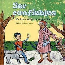 Ser confiables: Un libro sobre la confianza (Being Trustworthy: A Book-ExLibrary