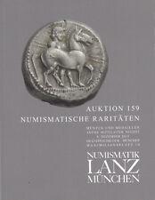LANZ AUKTION 159 Katalog Numismatische Raritäten Münzen und Medaillen ~