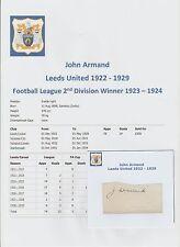 JOHN ARMAND LEEDS UNITED 1922-1929 EXTREMELY RARE ORIG HAND SIGNED CUTTING/CARD