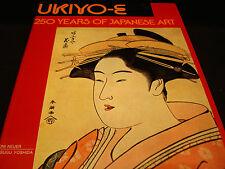 REFERENCE BOOK / UKIYO - E 250 YEARS OF JAPANESE ART
