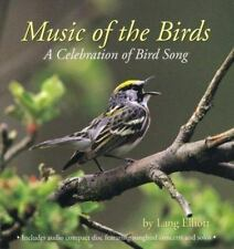 Music of the Birds : A Celebration of Bird Song by Lang Elliott (1999,...
