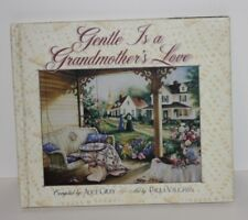 Gentle Is a Grandmother's Love by Alice Gray Art by Paula Vaughan Hardcover