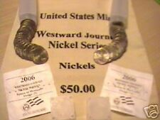 2006 Nickel Rolls-One P&D In Tubes B.U. from U.S. Mint - 80 NICKELS