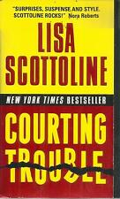 LISA SCOTTOLINE COURTING TROUBLE
