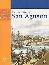 LA COLONIA DE SAN AGUSTIN /THE SETTLING OF ST. AUGUSTINE (Hitos De La-ExLibrary