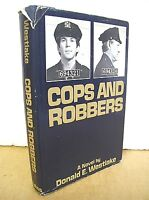Cops and Robbers by Donald E. Westlake 1972 HB/DJ First Printing
