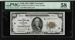 1929  $100  FBRN   FR#1890-D   CLEVELAND   PMG 58 CHOICE ABOUT NEW