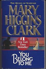 You Belong to Me by Mary Higgins Clark 1999, Paperback