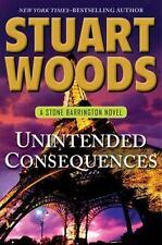 A Stone Barrington Novel: Unintended Consequences 26 by Stuart Woods (2013, Hard