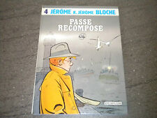 EO NOVEMBRE 1986 - DUPUIS - JEROME K JEROME / BLOCHE - N° 4 PASSE RECOMPOSE