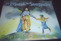 My Friend, the Starfinder by George Ella Lyon (2008, Picture Book)