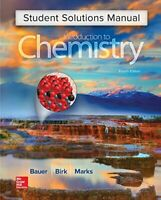 Student Solutions Manual for Introduction to Chemistry by Bauer, Rich|Birk Pr…