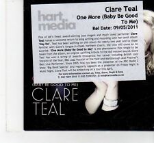 (FT406) Clare Teal,  One More (Baby Be Good To Me) - 2011 DJ CD
