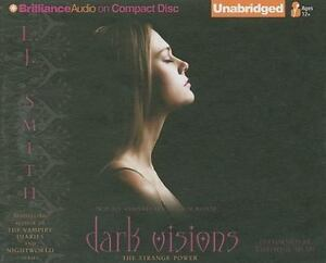 Dark Visions: The Strange Power 1 by L. J. Smith (2010, CD, Unabridged)5