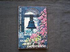 signed book - Dos cientos años en San Juan Capistrano by Patricia Hallan, 1975
