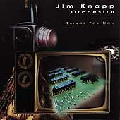 Things for Now; Jim Knapp Orchestra 1999 CD, Jazz, Brad Allison, Jay Clayton, Ja