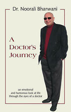 Un MEDICO'S JOURNEY: un emotivo e divertente guardare vita attraverso gli occhi.
