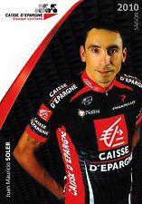 CYCLISME carte  cycliste JUAN MAURICIO SOLER équipe CAISSE D'EPARGNE 2010