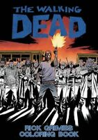 The Walking Dead: Rick Grimes Adult Coloring Book [Paperback] Kirkman, Robert an