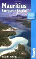 Mauritius: Rodrigues ·  Réunion (Bradt Travel Guides)-Alexandra Richards
