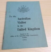 TO THE AUSTRALIAN VISITOR IN THE UNITED KINGDOM - 1952 - Informational