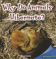 WHY DO ANIMALS HIBERNATE? (Brand New Paperback) David Martin