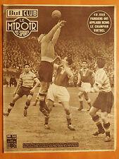 Miroir des Sports 393-23/2/1953-Champion de France 1e division,Reims-Racing 3-1