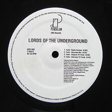 LORDS OF THE UNDERGROUND Faith PENDULUM RECORDS Y-58412 US 1995 Marley Marl