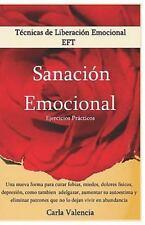 Tecnicas de Liberación Emocional - Sanación Emocional by Carla Valencia...