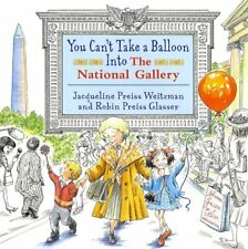 You Cant Take a Balloon into the National Gallery