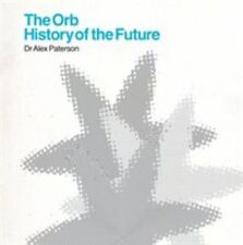 History of The Future 0602537517886 by Orb CD With DVD