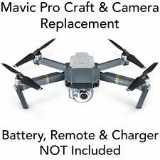 DJI Mavic Pro Drone -  AIRCRAFT + PROPS + CAMERA - ONLY - Replacement Repair