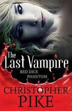 New Last Vampire  Red Dice & Phantom Volume 2: Books 3 & 4 by Christopher Pike
