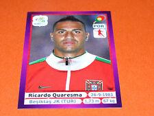 273 RICARDO QUARESMA PORTUGAL BESIKTAS FOOTBALL PANINI UEFA EURO 2012