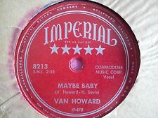 78 Tours VAN HOWARD-MAYBE BABY/LIVING WITH MEMORIES OF THE PAST