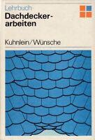 Lehrbuch Dachdeckerarbeiten, DDR-Fachbuch 1983 Dachdecker Spengler